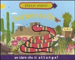 Cresci cresci serpentello
